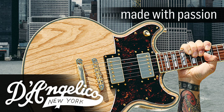 D'Angelico - Made with Passion