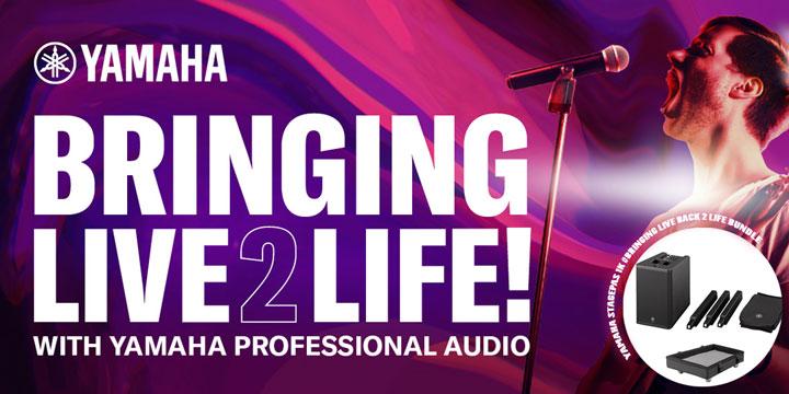 Yamaha - Bringing Live 2 Life