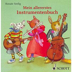 Schott Mein allererstes Instrumentenbuch « Livre pour enfant
