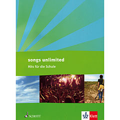 Schott Songs unlimited - Hits für die Schule « Recueil de morceaux