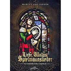Zauberfeder Liebe, Wollust, Spielmannslieder « Notenbuch