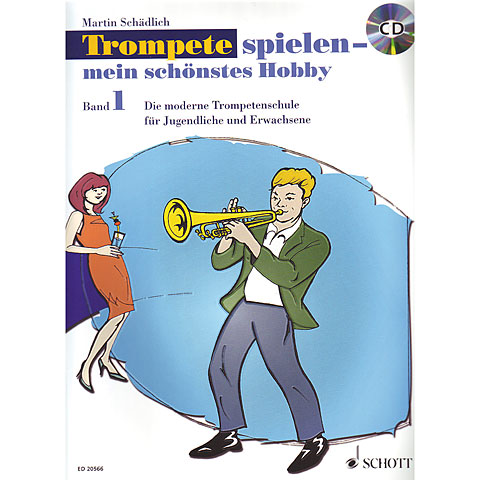 Lehrbuch Schott Trompete spielen - mein schönstes Hobby Bd.1