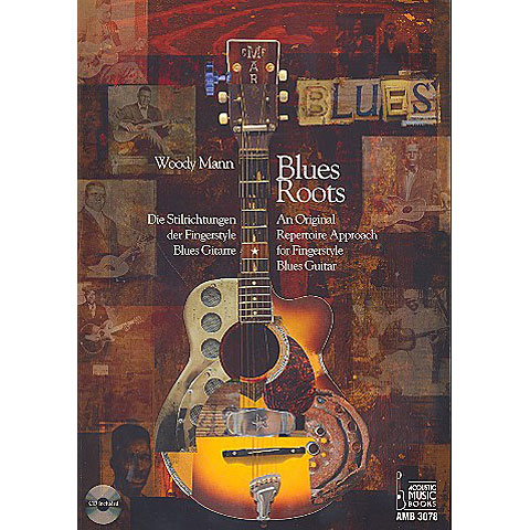 Leerboek Acoustic Music Books Blues Roots - Die Stilrichtungen der Fingerstyle Bluesgitarre