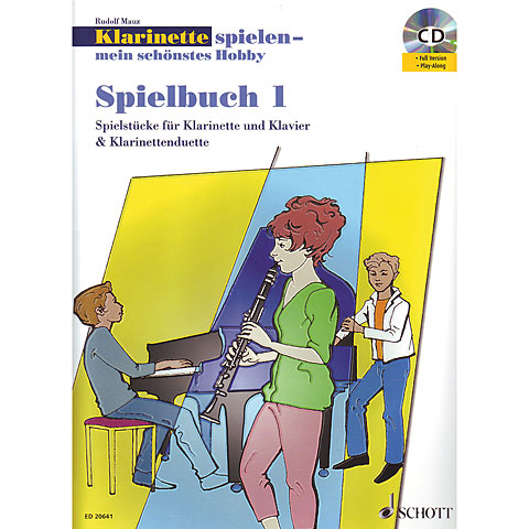 Schott Klarinette spielen - mein schönstes Hobby Spielbuch 1