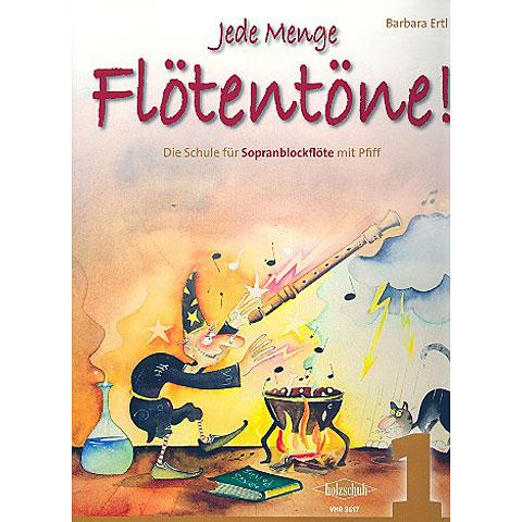 Holzschuh Jede Menge Flötentöne Bd.1