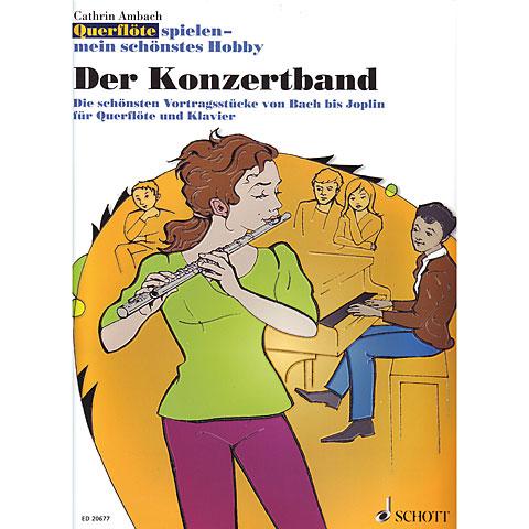 Schott Querflöte spielen - mein schönstes Hobby Der Konzertband