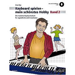 Schott Keyboard spielen - mein schönstes Hobby Bd.2 « Lehrbuch