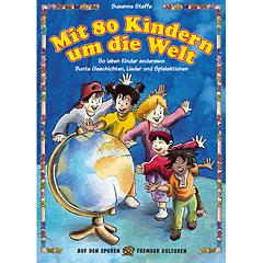 Ökotopia Mit 80 Kindern um die Welt (Buch) « Kinderbuch