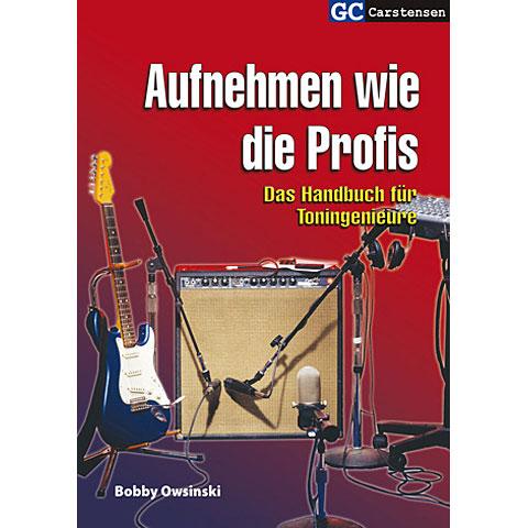 Technische boeken Carstensen Aufnehmen wie die Profis