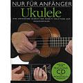 Εκαπιδευτικό βιβλίο Bosworth Nur für Anfänger Ukulele