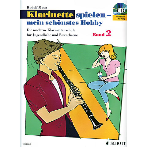 Schott Klarinette spielen - mein schönstes Hobby Bd.2