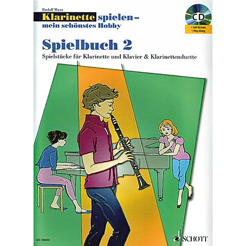 Schott Klarinette spielen - mein schönstes Hobby Spielbuch 2