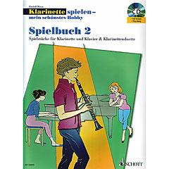 Schott Klarinette spielen - mein schönstes Hobby Spielbuch 2 « Music Notes