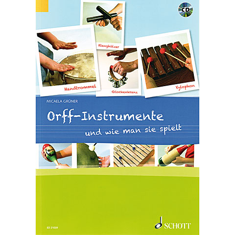 Lehrbuch Schott Orff-Instrumente und wie man sie spielt