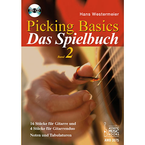 Recueil de Partitions Acoustic Music Books Picking Basics - Das Spielbuch 2