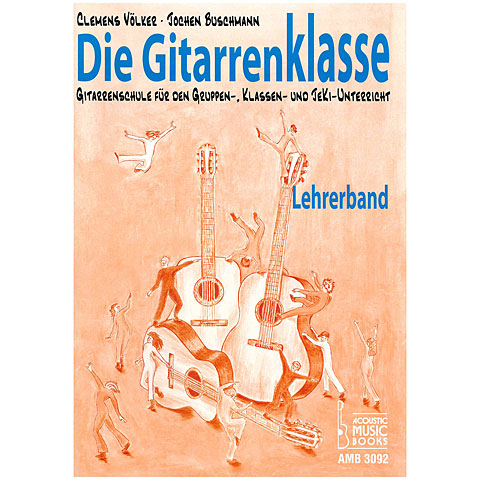 Manuel pédagogique Acoustic Music Books Die Gitarrenklasse Lehrerheft