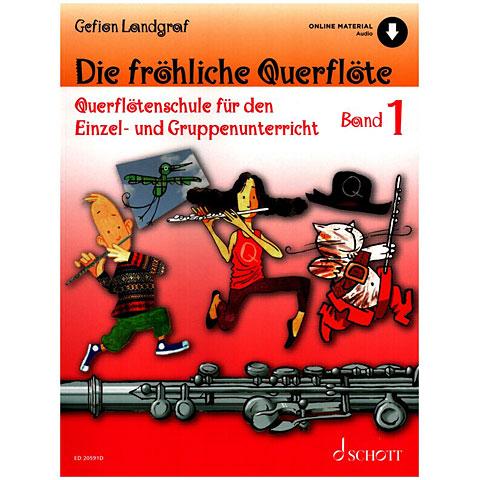 Schott Die fröhliche Querflöte Bd.1