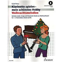 Schott Klarinette spielen - mein schönstes Hobby Weihnachtsmelodien