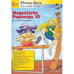 Schott Flöten-Hits für coole Kids Megastarke Popsongs 10 « Play-Along