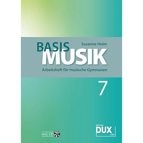 Dux Basis Musik 7 - Arbeitsheft für musische Gymnasien