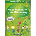 Kontakte Musikverlag Praktisch! Musik 3 - Gute Stimme - gute Stimmung « Libros didácticos