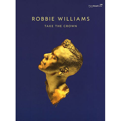 Books gt song book gt faber music gt gt robbie williams take the crown