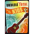 Książka dla dzieci Voggenreiter Ukulele Total KIDS