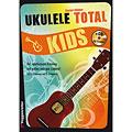 Livre pour enfant Voggenreiter Ukulele Total KIDS