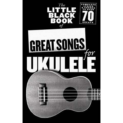 Cancionero Music Sales The Little Black Book of Great Songs for Ukulele
