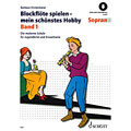 Lehrbuch Schott Blockflöte spielen - mein schönstes Hobby Bd.1