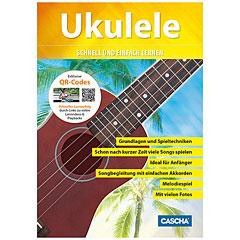 Cascha Ukulele schnell und einfach lernen « Instructional Book