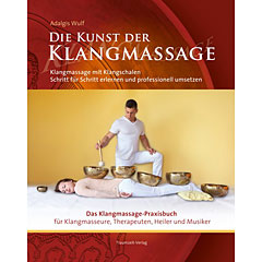 Traumzeit Die Kunst der Klangmassage « Lehrbuch