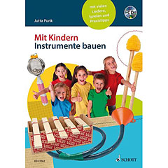 Schott Mit Kindern Instrumente bauen « Instructional Book