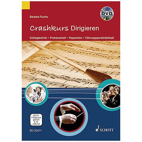 Schott Crashkurs Dirigieren (+DVD)