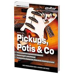 PPVMedien Pickups, Potis & Co. - Das Innenleben von E-Gitarr « Biografía