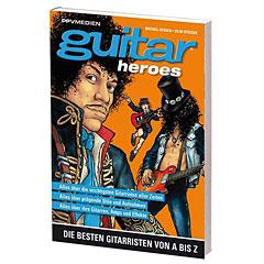 PPVMedien Guitar Heroes - Die besten Gittaristen von A-Z « Biography