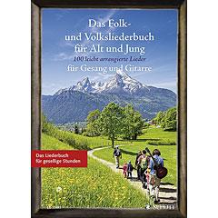 Schott Das Folk- und Volksliederbuch für Alt und Jung « Cancionero
