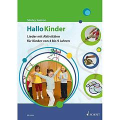 Schott Hallo Kinder - Lieder und Aktivitäten für Kinder von 4 bis 9 Jahren « Lehrbuch