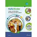 Instructional Book Schott Hallo Kinder - Lieder und Aktivitäten für Kinder von 4 bis 9 Jahren