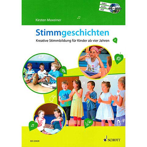 Schott Stimmgeschichten - Kreative Stimmbildung für Kinder ab vier Jahren