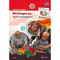 Lektionsböcker Schott Wir fangen an - Musik für die Allerkleinsten