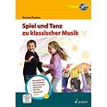 Libros didácticos Schott Spiel und Tanz zu klassischer Musik