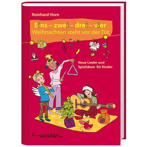 Kontakte Musikverlag Eins - zwei - drei - vier Weihnachten steht vor d