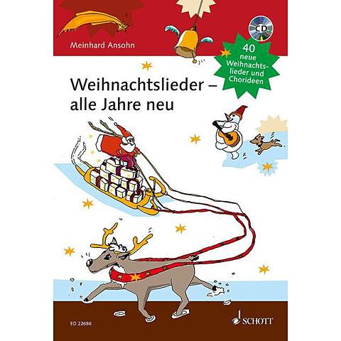 Schott Weihnachtslieder - alle Jahre neu