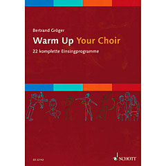 Schott Warm Up Your Choir « Notas para coros