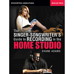Hal Leonard The Singer-Songwriter's Guide to Recording in the Home Studio « Libro tecnico