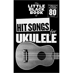 Music Sales The Little Black Book of Hit Songs for Ukulele « Recueil de morceaux