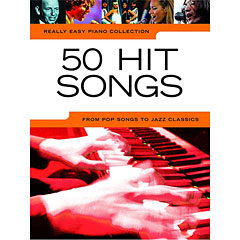 Music Sales Really Easy Piano Collection - 50 Hit Songs - From Pop Songs to Jazz Classics « Notenbuch