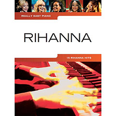Music Sales Really Easy Piano - Rihanna - 15 Rihanna Hits « Recueil de Partitions