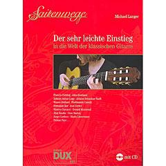 Dux Saitenwege - Der sehr leichte Einstieg in die Welt der klassischen Gitarre « Libro de partituras